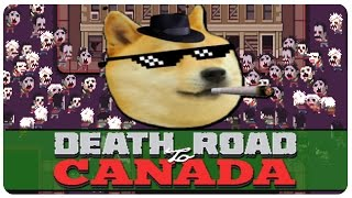 Death Road To Canada Gameplay | Dog Only Challenge | Let