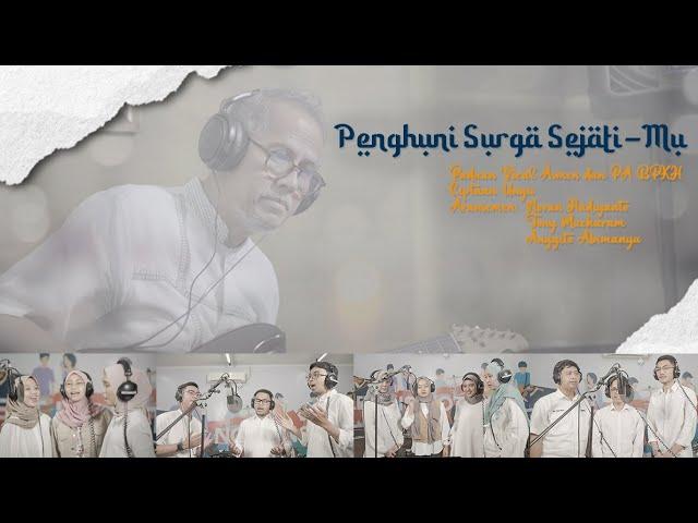 Penghuni Surga Sejati-Mu - Paduan Vocal Insan BPKH