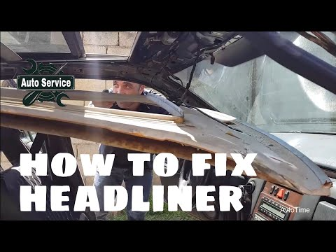 HOW TO FIX INSTALL CAR HEADLINER
