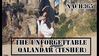The Unforgettable Qalandar   Tesher Remix   NACH365   Qawali   Nusrat Fateh Ali Khan