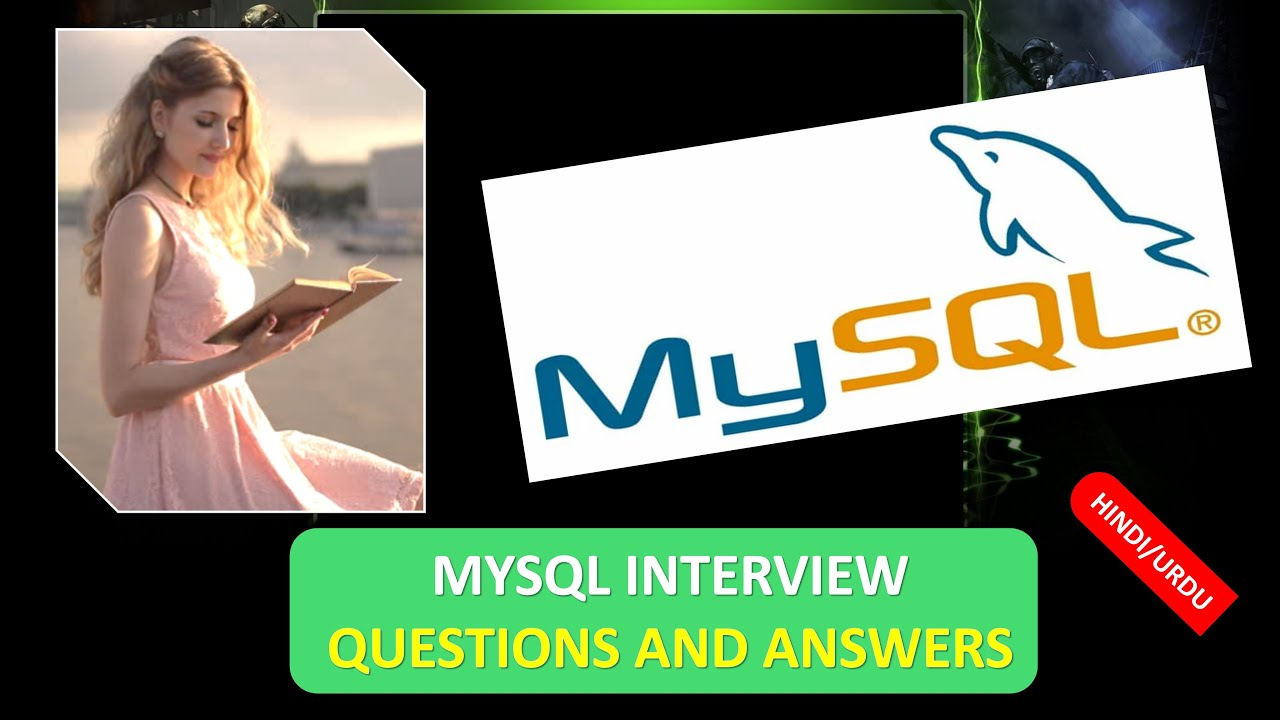 MYSQL INTERVIEW QUESTIONS AND ANSWERS in HINDI - YouTube