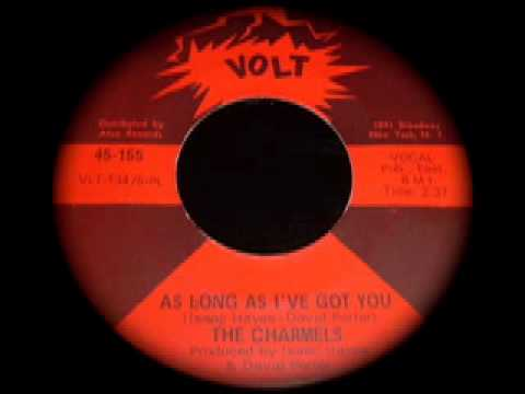 THE CHARMELS - AS LONG AS I'VE GOT YOU