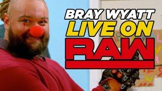 Bray Wyatt LIVE On WWE Raw Tonight,