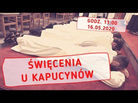 Święcenia u Kapucynów || 16.05.2020 || godz. 11:00