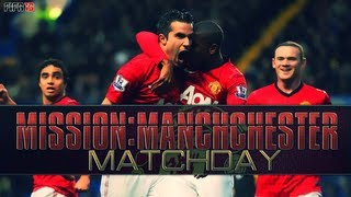 Mission: Manchester Ep23 | Matchday vs Chelsea ft. ChrisTrout91