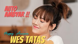 HAPPY ASMARA - WES TATAS [ New Version ] (Official Music Video ) DANGDUT KOPLO