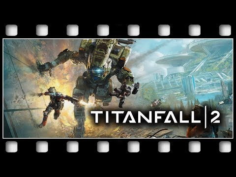 "titanfall-2-""game-movie""-[german/pc/1080p/60fps]"