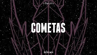 DORIAN - Cometas (Lyric video)