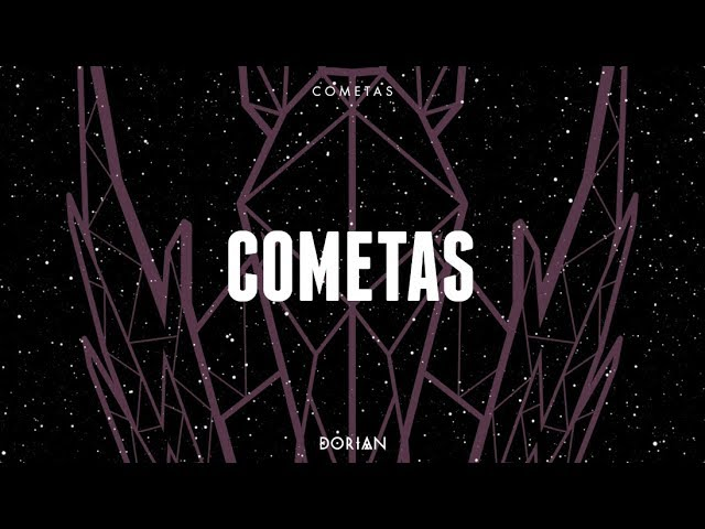 dorian-cometas-lyric-video-dorian-canal