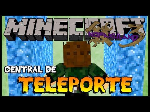Central de Teleporte - Nofaxuland 3 #78 (Minecraft + Mods 1.6.4)