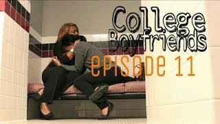 "College Boyfriends (S2 E11) ""What Am I Going To Do?"""