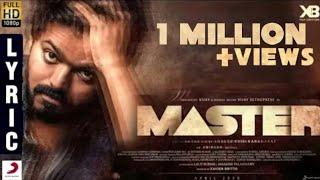 Master - Official Lyric Video | Thalapathy Vijay | Vijay Sethupathi | XB Creators | Lokesh Kanagaraj