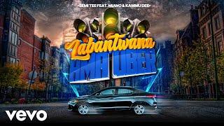Semi Tee - Labantwana Ama Uber (Audio) ft. Miano, Kammu Dee.mp3