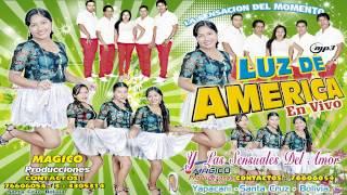 Grupo Luz De America   LA CHIGUANA  huayño