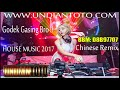 DJ REMIX HOUSE MUSIC MANDARIN  2017