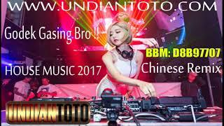 DJ REMIX HOUSE MUSIC MANDARIN  2017