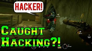 I Got Caught Hacking?! - Rainbow Six Siege