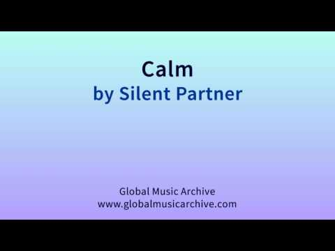Calm by Silent Partner 1 HOUR