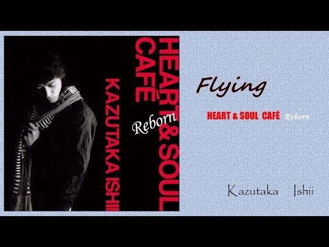 Flying/石井一孝(Flying/kazutaka ishii)