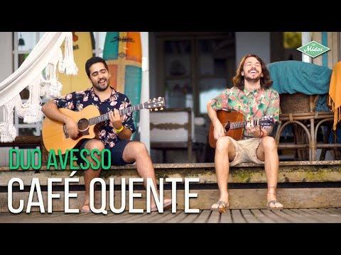 Duo Avesso – Café Quente
