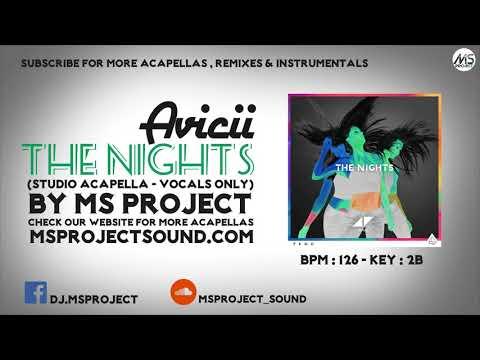 Avicii - The Nights (Studio Acapella - Vocals Only) - YouTube