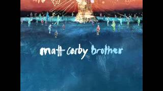 Matt Corby - Brother (Audio)