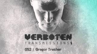 Gregor Tresher /  Verboten Transmissions 052