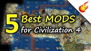 5 Best Mods for CIVILIZATION 4