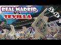 RM FANS ZONE -Real Madrid 5-0 Sevilla- Liga 17/18