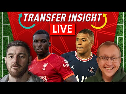 Mbappe Wants Out Of PSG U0026 Ojo To Leave   LFC Transfer Insight LIVE With Neil Jones