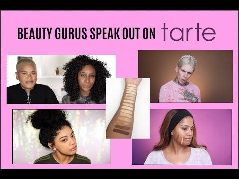 BEAUTY GURUS SPEAK OUT ON 'TARTE SHAPE TAPE FOUNDATION' SCANDAL