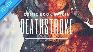 Baixar DEATHSTROKE Origin Story | Supervillain Origin | Explained in HINDI