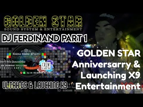 DJFerdinand Part_1 Full DJ_GOLDEN STAR Anvsry & Launch' X9 Ent