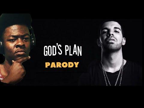 Drake God's plan (PARODY)