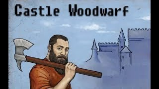 CASTLE WOODWARF GAME WALKTHROUGH