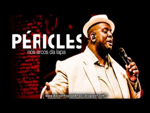 Pericles fim de tarde download youtube