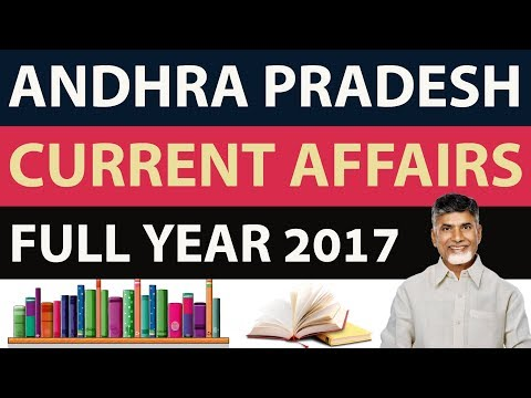Andhra Pradesh Current Affairs Full Year 2017 - January to December - APPSC Group 1 & 2 Police