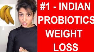 India´s #1 Probiotic Foods For Weight Loss and Healthy Life (Begineer´s WEIGHTLOSS)