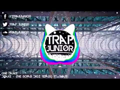 Drake - One Dance (The Bomb Digz Remix) Ft. Shari Marie (Trap Mix)