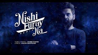 Nishi Furay Na (Remix) Habib Wahid Mp3 Song Download