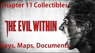 The Evil Within - All Chapter 11 Collectibles Keys, Maps, Documents Locations