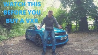 THINGS TO CHECK BEFORE OWNING A VXR