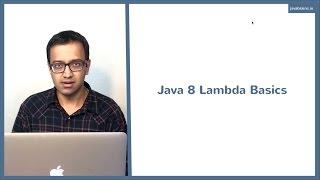 Java 8 Lambda Basics