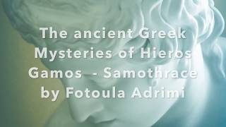 The Ancient Greek Mysteries of Hieros Gamos