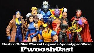 FwooshCast: X-Men Marvel Legends Apocalypse Wave Review