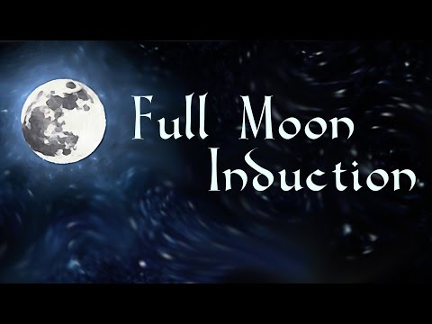 Full Moon Induction | Bright supportive hypnotic induction