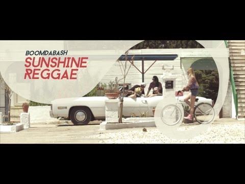 BOOMDABASH - SUNSHINE REGGAE (Official Video)