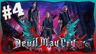 DEVIL MAY CRY 5! - #4