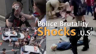 Videos of police brutality during George Floyd protests shock U.S.