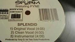 Blaque Spurm - Splendid / Jizm